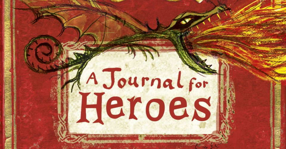 How to train your dragon a journal for heroes book review the how to train your dragon a journal for heroes book review ccuart Image collections