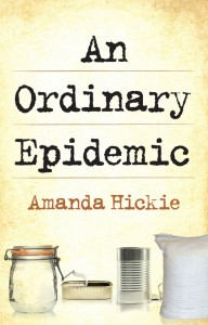 An Ordinary Epidemic - Amanda Hickie - The Clothesline
