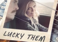 LUCKY THEM: Revisit Your Past, Rewrite Your Future – DVD Review