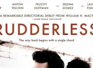 RUDDERLESS: William H. Macy's Tough and Uncomfortably Moving Directorial Debut – DVD Review