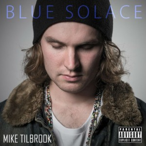 Mike Tilbrook Blue Solace EP - The Clothesline