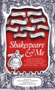 Shakespeare & Me - Edited by Susannah Carson - Oneworld - The Clothesline
