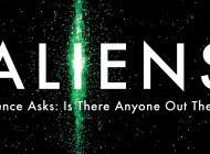 ALIENS – SCIENCE ASKS: IS THERE ANYONE OUT THERE? – Book Review