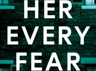HER EVERY FEAR: A New Start… Or A Perfect Nightmare? – Book Review