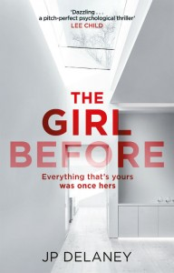 The Girl Before - JP Delany - Hachette Australia - The Clothesline
