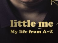 LITTLE ME: MY LIFE FROM A – Z ~ The Big, Bad And Bald Facts From 'Little Britain's' Matt Lucas – Book Review