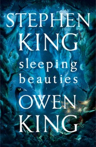 Sleeping Beauties - Stephen & Owen King - Hodder & Stoughton - The Clothesline