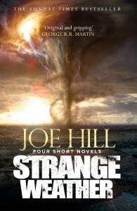 Strange Weather - Joe Hill - Hachette Australia - The Clothesline