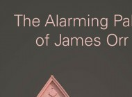 THE ALARMING PALSY OF JAMES ORR by Tom Lee: Another About Face – Book Review