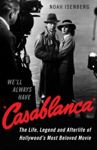 We'll Always Have Casablanca - Noah Isenberg - Allen & Unwin - Faber - The Clothesline
