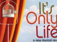 It's Only Life: A New Musical Revue Featuring John Bucchino – Adelaide Fringe Review