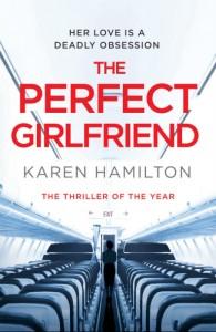 THE PERFECT GIRLFRIEND - Karen Hamilton - Hachette Australia - The Clothesline