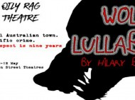 Wolf Lullaby Holden Street Theatre Review