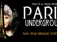 The Paris Underground Cabaret: Classic French Cabaret, Magic, Circus, Burlesque And Risqué Repartee Presented by Madotti & Vegas