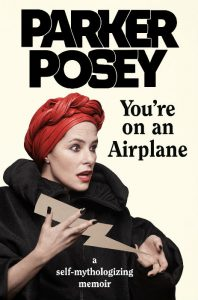 You're On An Airplane - Parker Posey - Hachette Australia - The Clothesline