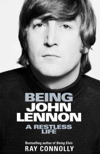 Being John Lennon - Ray Connolly - Hachette Australia - The Clothesline