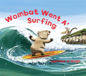 Wombat Went A' Surfing - Hachette - Lachlan Creagh - The Clothesline