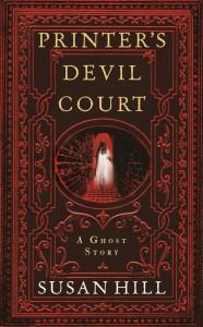 Printer's Devil Court - Susan Hill - Profile Books - The Clothesline