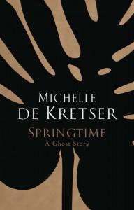 Springtime - Michelle de Kretser - Allen and Unwin - The Clothesline