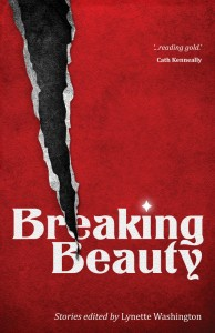 Breaking Beauty - Edited by Lynette Washington - MidnightSun Publishing - The Clothesline