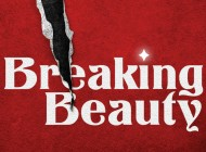 Breaking Beauty Puts The Spotlight On One Of Our Greatest Obsessions – Interview