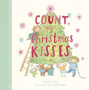 Count My Christmas Kisses - Ruthie May - ABC Books - The Clothesline