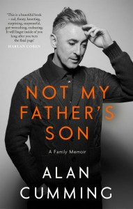 Not My Father's Son - Alan Cumming - Canongate - The Clothesline