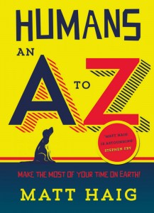 Humans An A-Z - Matt Haig - A and U Canongate - The Clothesline