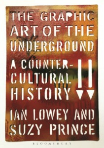 The Graphic Art Of The Underground - Lowey and Prince - Bloomsbury - The Clothesline