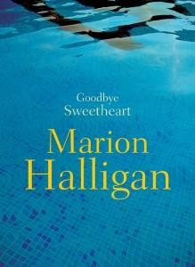 Goodbye Sweetheart - Marion Halligan - The Clothesline