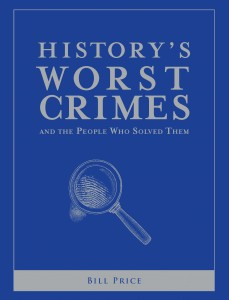 History's Worst Crimes - Bill Price - The Clothesline