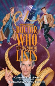 Unofficial Doctor Who Big Book Of Lists - Cameron K. McEwan - The Clothesline