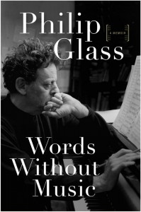Words Without Music - Philip Glass - Faber - The Clothesline
