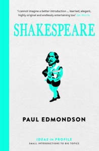 Shakespeare - Ideas In Motion - Paul Edmondson  - The Clothesline