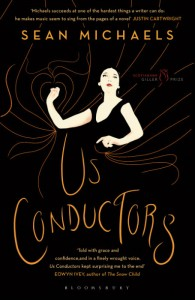 Us Conductors - Sean Michaels - Bloomsbury - The Clothesline