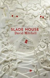 Slade House - David Mitchell - Hachette Australia - The Clothesline