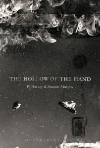 The Hollow Of The Hand - PJ Harvey + Seamus Murphy - Bloomsbury - The Clothesline