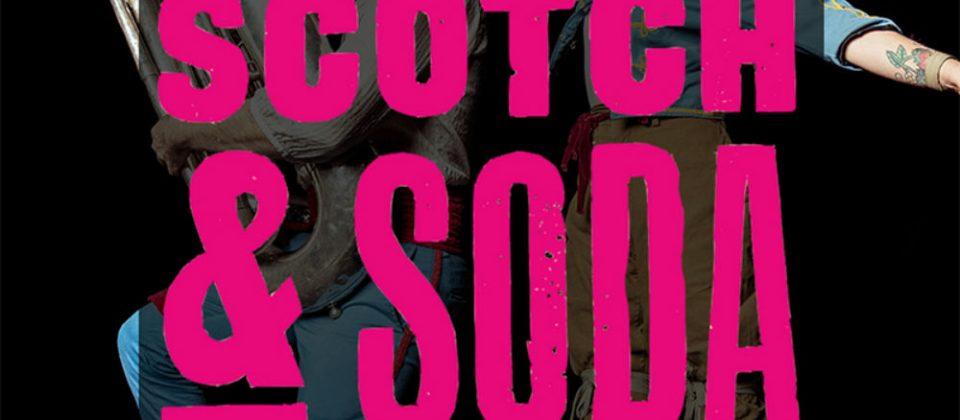 Scotch & Soda - Adelaide Fringe - The Clothesline