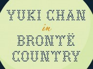 Yuki Chan in Brontë Country: An Eccentric And Slow Moving Story About Secrets And Ghosts – Book Review