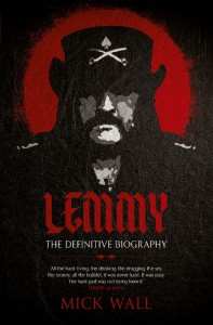 Lemmy The Definitive Biography - Mick Wall - Hachette Australia - The Clothesline