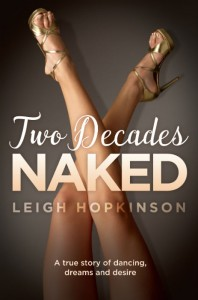 Two Decades Naked - Leigh Hopkinson - Hachette - The Clothesline