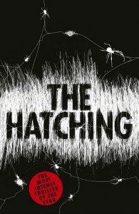 The Hatching - Ezekiel Boone - Hachette - The Clothesline