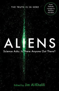 Aliens - Science Asks - Edited by Jim Al-Khalili - Profile - The Clothesline