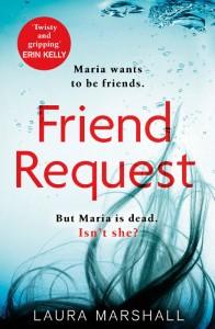 Friend Request - Laura Marshall - Hachette - The Clothesline