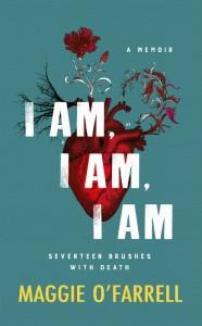 I Am I Am I Am - Maggie OFarrell - Hachette Australia - The Clothesline