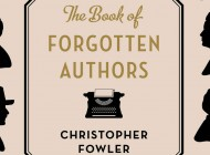 THE BOOK OF FORGOTTEN AUTHORS: Falling Off The Page – And Back On Again – Book Review