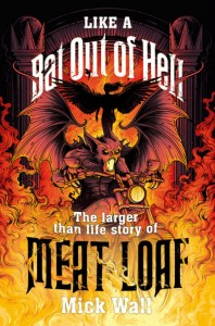 Like A Bat Out Of Hell - Mick Wall - Hachette Australia - The Clothesline