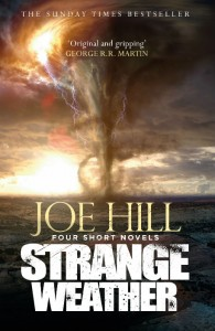 Strange Weather - Joe Hill - Hachette Australia - The Clothesline