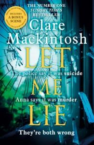 LET ME LIE - Clare Mackintosh - Hachette Australia - The Clothesline