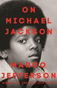 On Michael Jackson - Margo Jefferson - Allen & Unwin - The Clothesline